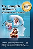 The Complete Dictionary of Ailments and Diseases by Jacques Martel (April 30,2012)