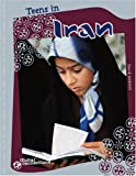 Teens in Iran, David Seidman, 0756533007
