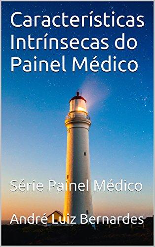Características Intrínsecas do Painel Médico