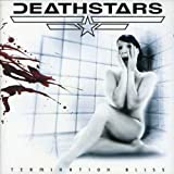 Termination Bliss by Deathstars (2006-01-22)