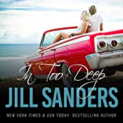 In Too Deep: Grayton Series, Book 4 | Jill Sanders