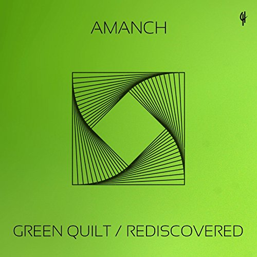 Green Quilt / Rediscovered