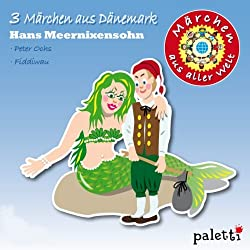 3 Märchen aus Dänemark (Märchen aus aller Welt)
