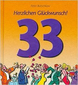 Herzlichen Glückwunsch Zum 33 Geburtstag Viel Spass Bücher