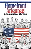 Homefront Arkansas, Velma B. Branscum Woody and Steven Teske, 0980089794