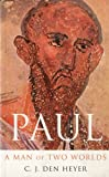 img - for Paul: A Man of Two Worlds book / textbook / text book