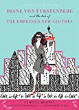 Image of Diane von Furstenberg and the Tale of the Empress's New Clothes