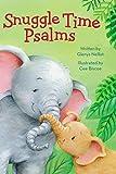 Snuggle Time Psalms (a Snuggle Time padded board book)