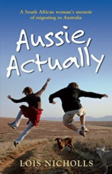 Aussie, Actually by [Nicholls, Lois]