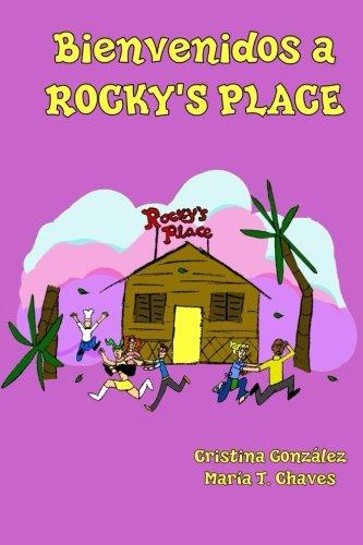 Bienvenidos a Rocky's Place (Volume 1) (Spanish Edition) [Cristina Gonzalez] (Tapa Blanda)