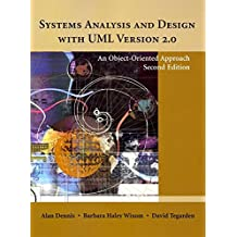 Systems Analysis and Design with UML Version 2.0: An Object-Oriented Approach