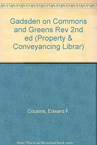 Gadsden On Commons And Greens  Property   Conveyancing Librar  By Edward F  Cousins  10 Jan 2012  Hardcover