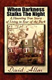 When Darkness Stalks the Night, David Allen, 1456010808