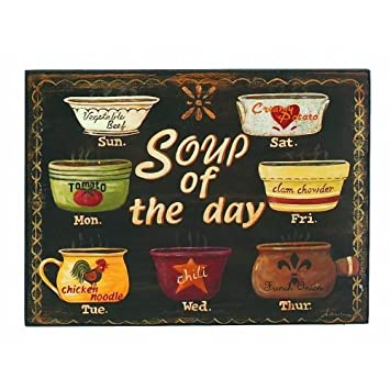 Soup Of The Day Wood Sign Plaque, 16 Inch, Black, Country Kitchen