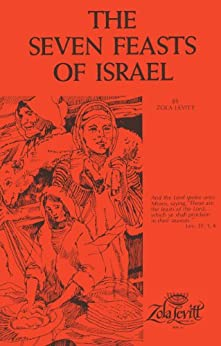 The Seven Feasts of Israel by [Levitt, Zola]