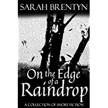 On the Edge of a Raindrop