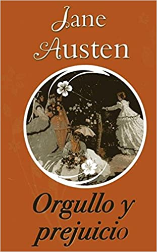 Orgullo y prejuicio / Pride and prejudice (Spanish Edition): Austen, Jane: 9786074153590: Amazon.com: Books