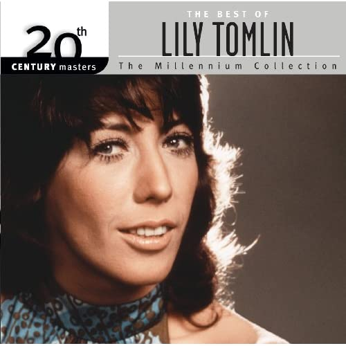 The Best Of Lily Tomlin 20th Century Masters The