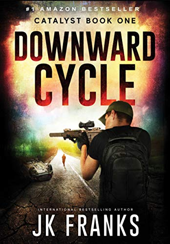 Downward Cycle (Catalyst Book 1) by [Franks, JK]