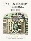 Garden History of Georgia, 1733–1933