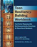 Teen Resiliency-Building Workbook (Teen Mental Health and Life Skills Workbook Series) (Spiral-Bound)