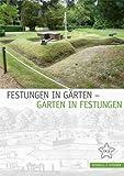 Festungen in Garten - Garten in Festungen, Ottersbach, Christina and Mende, Volker, 3795427541