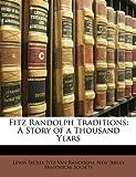 Fitz Randolph Traditions, Lewis Syckel Fitz Van Randolph, 1147607230