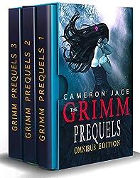 The Grimm Prequels - The Complete Books 1-4