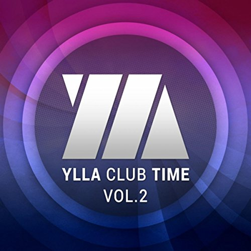 Ylla Club Time, Vol. 2