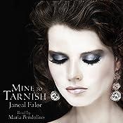 Mine to Tarnish: Mine, Book 0.5 | Janeal Falor