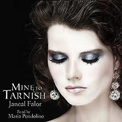 Mine to Tarnish