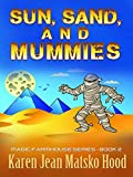 Sun, Sand, and Mummies (Magic Farmhouse)