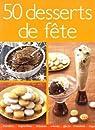 50 desserts de fête par Roussillon