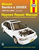 Nissan Sentra and 200sx, 1995 Thru 2004, Larry Warren and Tim Imhoff, 1563925761