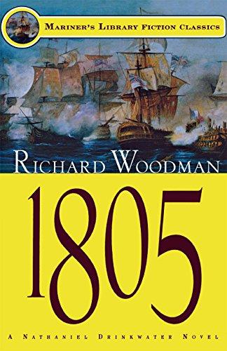 1805: #6 A Nathanial Drinkwater Novel (Mariners Library Fiction -