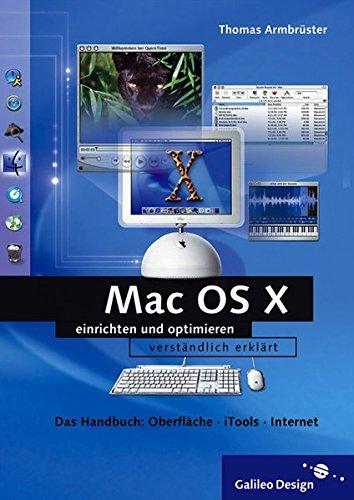 Mac OS X Panther v10.3: Einrichtung und Optimierung – mit iTunes 4 und iPhoto 4 (Galileo Design)