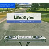 Life:Styles (Compiled By Bugz In The Attic)