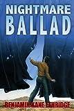 Nightmare Ballad, Benjamin Kane Ethridge, 1936564831