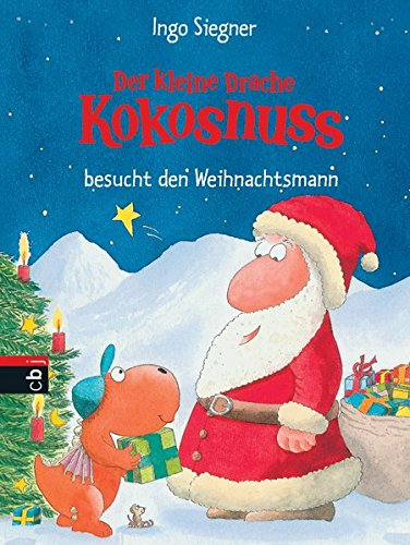 Der kleine Drache Kokosnuss besucht den Weihnachtsmann (Die Abenteuer des kleinen Drachen Kokosnuss, Band 2)