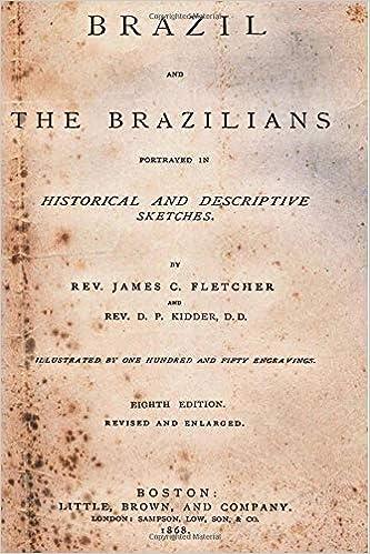 Descargar Libro Electronico Brazil And The Brazilians: Portrayed In Historical And Descriptive Sketches. PDF