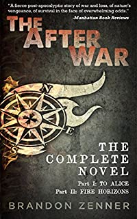 The After War: The Complete Series by Brandon Zenner ebook deal