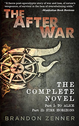 The After War: The Complete Series by [Zenner, Brandon]
