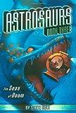 The Seas of Doom (Astrosaurs Book Three)