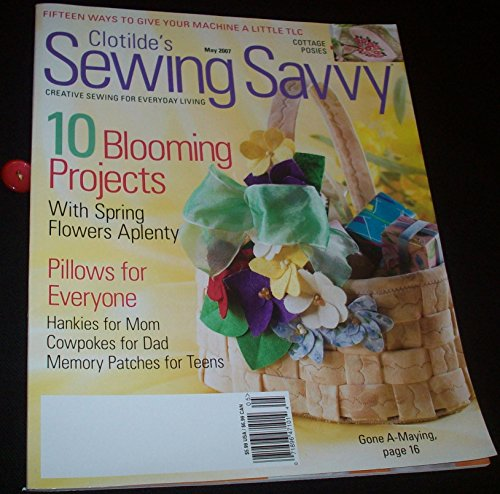 (Clotilde's Sewing Savvy May 2007 (Volume 8, No. 3))