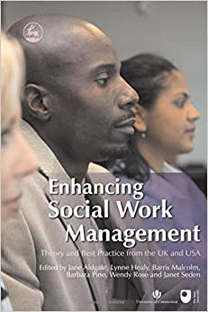 Book Enhancing Social Work Management: Theory and Best Practice from the UK and USA (2007-01-15)