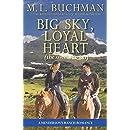Big Sky, Loyal Heart (sweet): a Henderson Ranch Big Sky romance (Henderson's Ranch - sweet Book 5)