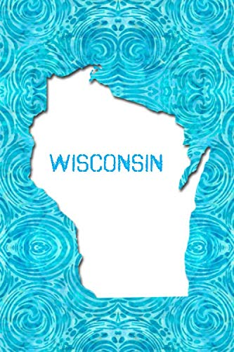 WISCONSIN: 6x9 lined journal : The Great State of Wisconsin USA : Badger State : America's Dairyland (Jew Brew Beer)