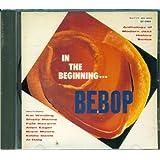 In the Beginning Bebop