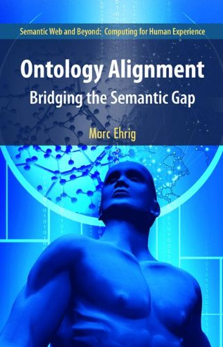 Ontology Alignment: Bridging the Semantic Gap (Semantic Web and Beyond)