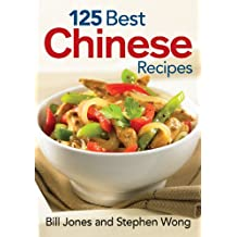 125 Best Chinese Recipes